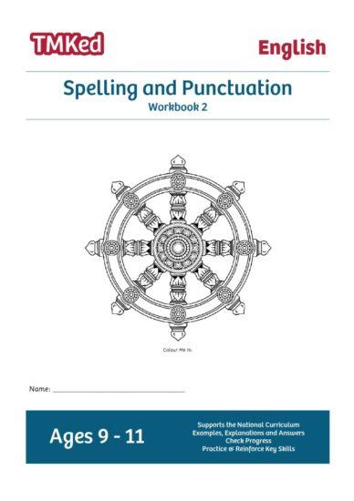 spelling & punctuation workbook 2, 9-11 years old
