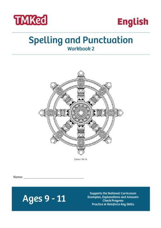 Literacy workbook, spelling and punctuation workbook 2, 9-11 years, ks2