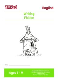 Key stage 2 Literacy Writing Worksheets for kids - writing fiction, printable workbook, 7-9 years
