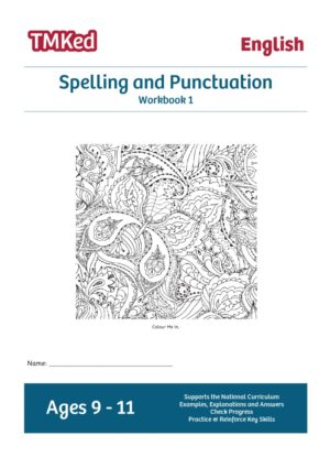 Key Stage 2 Literacy Worksheets for kids - SPAG, spelling and punctuation workbook 1, 9-11 years