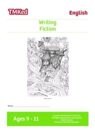 Key stage 2 Literacy Writing Worksheets for kids - writing fiction, printable workbook, 9-11 years