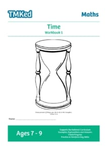 KS2 maths worksheets for kids - printable time workbook 1, 7-9 years