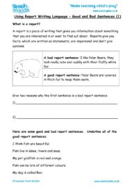 Worksheets for kids - Using-report-writing-language-goodbad-sentences